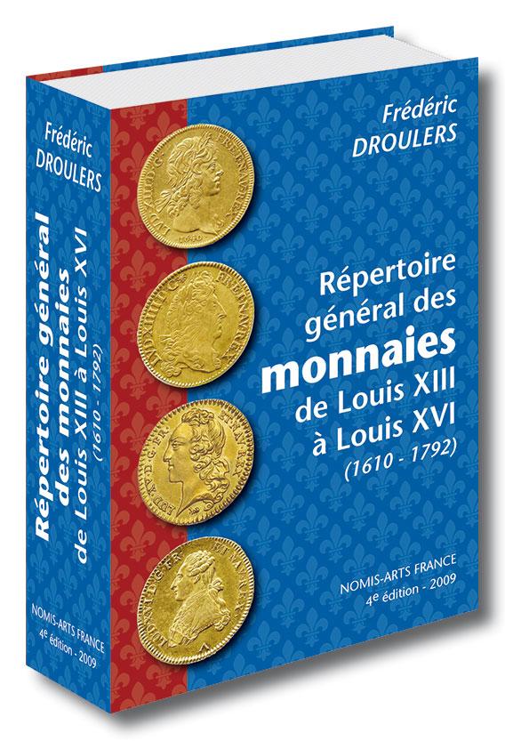 Droulers livre monnaies LouisXIII a XVI